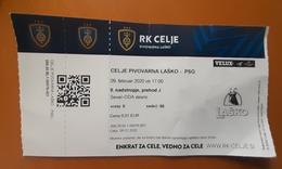 Handball Ticket RK Celje Pivovarna Lasko (Slovenia)  : Paris Saint Germain PSG (France) 9.2.2020 Champions League EHF - Tickets & Toegangskaarten