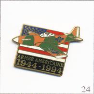 Pin's Histoire - 2ème Guerre Mondiale / 50è Anniversaire Parc Avions De L'Armée Américaine 1944-94. Non Est. Za. T713-24 - Sonstige