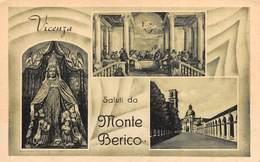 """09867 """"VICENZA - SALUTI DA MONTE BERICO - SANTUARIO DELLA MADONNA"""" EFFIGE. CART NON SPED - Vicenza"""