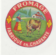 X 308 / ETIQUETTE FROMAGE    FAB. EN CHARENTE - Fromage