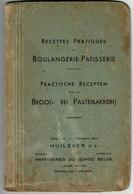 C1950 - Recettes Pratiques Boulangerie-Pâtisserie / Brood- En Pasteibakkerij - Huilever SA Raffineries Du Congo Belge - Gastronomie