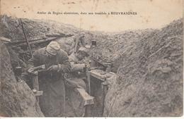 Atelier De Bagues Aluminium Dans Une Tranchée à BEUVRAIGNES - Guerra 1914-18