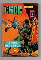 Petit Format Choc N°27 Le Prix De La Peur - L'as Ennemi - Bushido - Compte à Rebours De 1981 - Arédit & Artima
