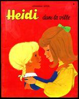 """"""" HEIDI Dans La Ville; N° 3 """", De Johanna SPYRI - Edition CHANTECLER (Be). - Livres, BD, Revues"""