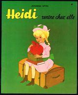 """"""" HEIDI Rentre Chez Elle; N° 4 """", De Johanna SPYRI - Edition CHANTECLER (Be). - Livres, BD, Revues"""