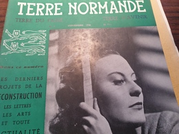 TERRE NORMANDE/MORGAN/SAINT LO/BALEINIERS/BARENTIN /COUTANCES/LESSSAY /DE GAULLE /CHARLES NICOLLE /AUDERVILLE /DANSES - Livres, BD, Revues