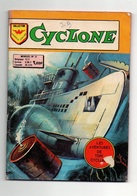 Petit Format Cyclone N°30 Raid Audacieux - Les Yeux Des Chasseurs De 1976 - Arédit & Artima