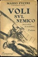 Grande Guerra  Voli Sul Nemico Di M. Fucini - Weltkrieg 1914-18