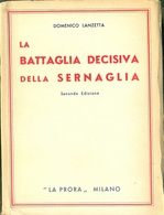 Grande Guerra  La Battaglia Decisiva Della Sernaglia Di D. Lanzetrta - Weltkrieg 1914-18