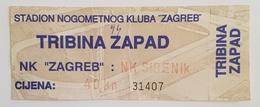 Football Soccer  NK ZAGREB VS NK ŠIBENIK TICKET - Tickets & Toegangskaarten