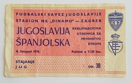 Football Soccer  YUGOSLAVIA VS SPAIN  TICKET 04. 10. 1978. - Tickets & Toegangskaarten