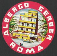 ITALY ROMA Hotel Albergo CERBER  Luggage Label - D = 9 Cm (see Sales Conditions) - Adesivi Di Alberghi