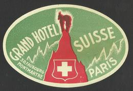 FRANCE MONMARTR Hotel GRAND HOTEL SUISE PARIS Luggage Label - 13,5 X 9 Cm (see Sales Conditions) - Adesivi Di Alberghi