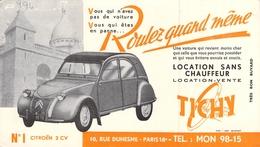 Ancien Buvard Collection Location Automobile  Sans Chauffeur Voiture 2 Cv Citroën Tichy 10 Rue Duhesme Paris 18 - Transport
