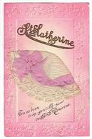 Carte De Sainte-Catherine. Tu Es Bien Trop Gentille Pour Coiffer Ste Catherine. **** - Sainte-Catherine