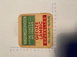 Brouwerij Gueuze VANDENKERCKHOVEN DE COSTER HEYMANS Bruxelles - Sous-bocks