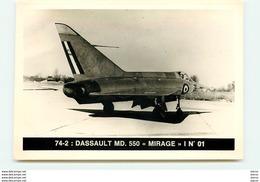 """74-2 : Dassault MD. 550 """"Mirage"""" I N ° 01 - 1946-....: Era Moderna"""