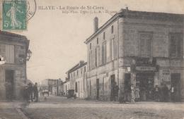 BLAYE. La Route De St Ciers - Blaye