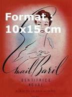 Reproduction D'une Photographie Ancienne D'une Affiche Publicitaire Email Baril Dentifrice Rouge Paris En 1943 - Reproductions