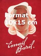 Reproduction D'une Photographie Ancienne D'une Affiche Publicitaire Dentifrice Email Baril En 1945 - Reproductions