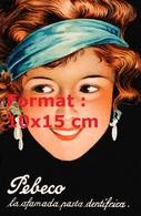 Reproduction D'une Photographie Ancienne D'une Affiche Publicitaire Pour Le Dentifrice Pebeco - Reproductions