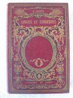 Histoire Naturelle – Singes – Henri Coupin - EO 1907 – Curiosa - Animaux