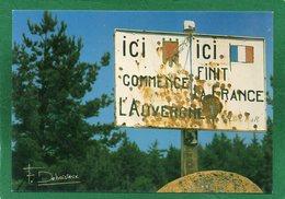 63 Col St Thomas Ici Commence L'auvergne Et Ici Finit La France CPM   Photo Françis Debaisieux - Auvergne