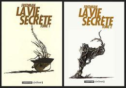 La Vie Secrète T1 Et T2 (Histoire Complète) - Fredman - Casterman Ecritures - Livres, BD, Revues