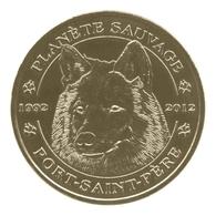 Monnaie De Paris , 2012 , Port-Saint-Père , Planète Sauvage , Le Loup - Monnaie De Paris