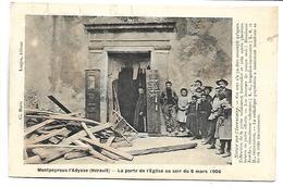 MONTPEYROUX L'ADYSSE - La Porte De L'Eglise Au Soir Du 6 Mars 1906 - France