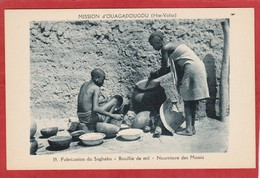 CPA: Burkina Faso - Haute Volta - Fabrication Du Saghabo - Bouillie De Mil - Mission D'Ouagadougou - Burkina Faso