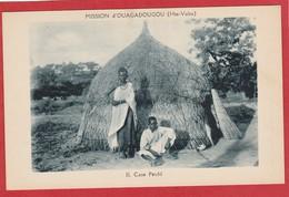 CPA: Burkina Faso - Haute Volta - Case Peulh- Mission D'Ouagadougou - Burkina Faso