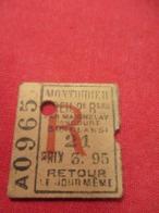 Ticket Ancien Usagé/MONTDIDIER-CREIL/3éme Classe/RETOUR/Le Jour Même/Prix 3,95/Vers 1920-1950  TCK69 - Europa