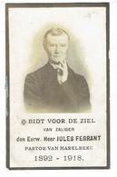 E.H. Jules FERRANT- Wervick 1842 - Harelbeke 1918 - Leraar Tielt - Onderp. Tiegem - Kortrijk - Pastoor Menen - Harelbeke - Devotion Images
