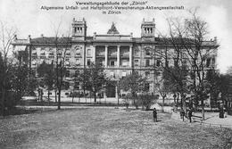 ZÜRICH → Verwaltungsgebäude Der Zürich-Versicherung Anno 1918 - ZH Zurich