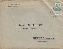 Belgium ED. SCHROEDER, LIEGE 1917 Cover Brief HESS Munitionsfabrik SPEYER A. Rhein Germany Albert I. Timbre - 1915-1920 Albert I