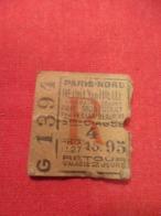 Ticket Ancien Usagé/PARIS-NORD Neuilly En Thelle/3éme Classe/RETOUR/Valable 2 Jours//Prix 15,95/ Vers 1920-1950  TCK72 - Europe