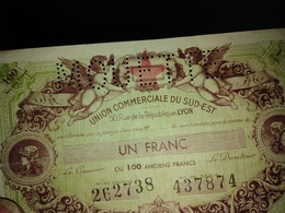 Rare Billet De Neccessite 1f Sur 100f Perforé Mouette  Lyon - Bons & Nécessité