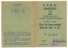C.F.R.A (Chemins De Fer Sur Route D'Algérie) - Abonnement 2 Zones / 1 Mois Renouv. Plein Tarif / Place Du Gouvernement . - Abonnements Hebdomadaires & Mensuels