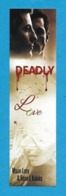 Marque Page.   DEADLY.   Marie Luny & Rose J. Kalaka.    Bookmark. - Marque-Pages