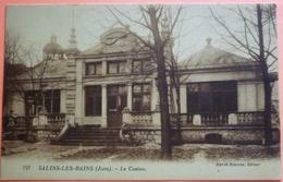 CARTE SALINS LES BAINS - 39 - LE CASINO - SCAN RECTO/VERSO - 6 - France