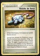 Carte Pokemon Trainer Fétiche De Force (outil Pokemon) / Édition Ex : Île Des Dragons / N°81/101 - Pokemon