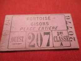 Ticket Ancien Usagé/PONTOISE GISORS/3éme Classe A/PLace Entière/OUEST/ Vers 1920-1950  TCK81 - Treni