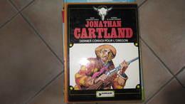 JONATHAN CARTLAND T2 DERNIER CONVOI POUR L'OREGON    LAURENCE HARLE  BLANC DUMONT  DARGAUD - Jonathan Cartland