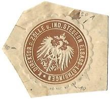 Vignette De Scellement / Siegelmarke : Kaiserlischer Direktor Der Zölle Une Industrie Steuern Elsass-Lothringen -2 - Erinnophilie