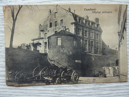 CP-Cambrai (59) Hôpital Militaire, 1916 - Cambrai