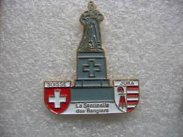 """Pin's Du Monument Suisse De """"La Sentinelle Des Rangiers"""" Placée Dans Le Col Des Rangiers Du Canton Du Jura - Militari"""