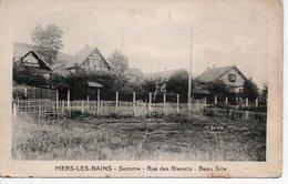 MERS LES BAINS - RUE DES BLEUETS - BEAU SITE - Mers Les Bains
