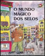 Portugal 2002 O Mundo Mágico Dos Selos AFINSA  Editorial Mediterrànea Barcelona Gráfica Printone  Filatelia - Livres, BD, Revues
