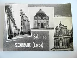 SALUTI DA SCORRANO   LECCE PUGLIA   VIAGGIATA  COME DA FOTO  BOLLO RIMOSSO ** - Lecce